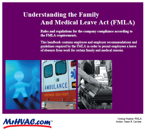 Understanding and Complying with the Family Medical Leave Act Manaul